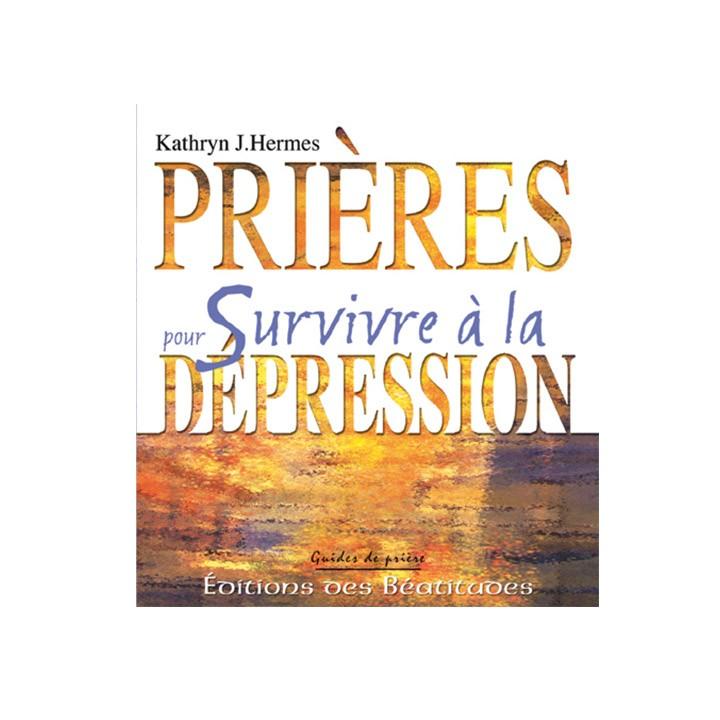 Prières pour survivre à la dépression