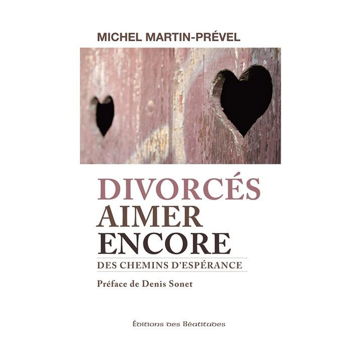 Divorcés, aimer encore