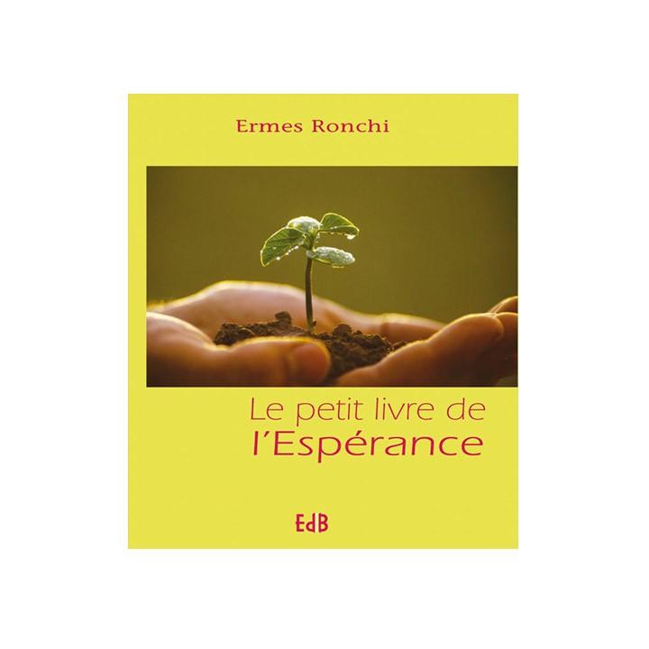 Le petit livre de l'Espérance