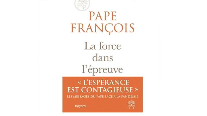 """""""القوّة في التّجربة"""": كتاب يختصر كلمات البابا في زمن كورونا"""
